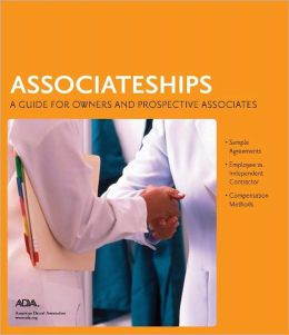 Associateships: A Guide for Owners and Prospective Associates