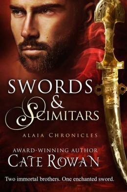 Swords and Scimitars: A Fantasy Short Story (Alaia Chronicles: Legends)