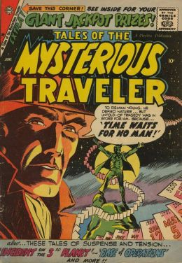 Vintage Horror Comics: Tales of the Mysterious Traveler No. 13 Circa 1959