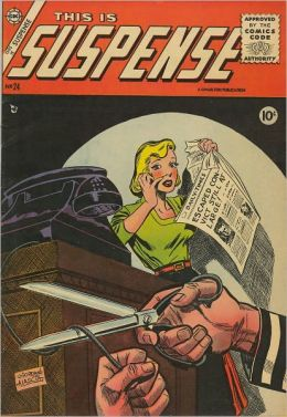 Vintage Horror Comics: This Is Suspense No. 24 Circa 1955