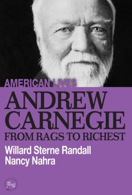 Andrew Carnegie: From Rags to Richest