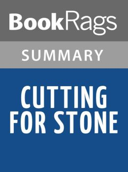 Cutting for Stone by Abraham Verghese l Summary & Study Guide