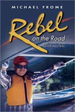 Rebel on the Road: And Why I Was Never Neutral