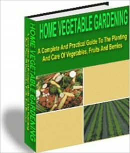 Home Vegetable Gardening