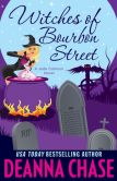 Book Cover Image. Title: Witches of Bourbon Street (Jade Calhoun Series:  Book 2), Author: Deanna Chase