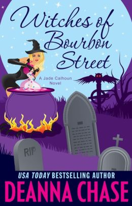 Witches of Bourbon Street (Jade Calhoun Series: Book 2)