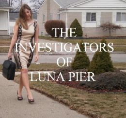 The Investigators of Luna Pier