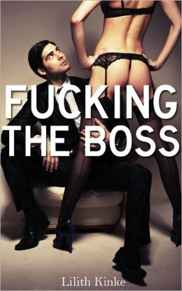 Fucking the Boss