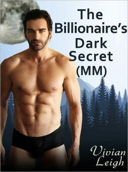 The Billionaire's Dark Secret (Gay Werewolf Erotica)