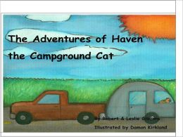 The Adventures of Haven the Campground Cat