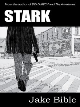 Stark- An Illustrated Novella