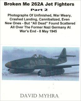 Broken Me 262 Jet Fighters-(Part 2)