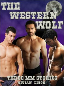 The Western Wolf Cowboy Erotica Collection