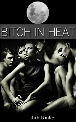 Bitch in Heat