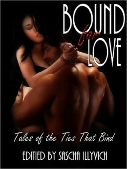 BOUND FOR LOVE: Takes of the Ties That Bind