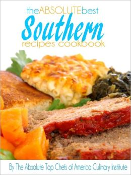 The Absolute Best Southern Recipes Cookbooks