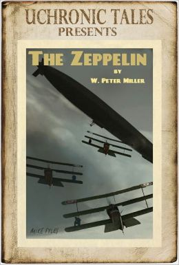 Uchronic Tales: The Zeppelin