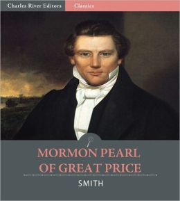 Mormon Pearl of Great Price (Illustrated)