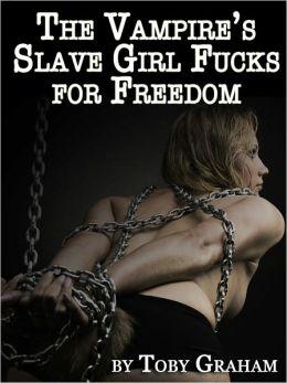 The Vampire's Slave Girl Fucks for Freedom