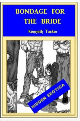 Bondage for the Bride