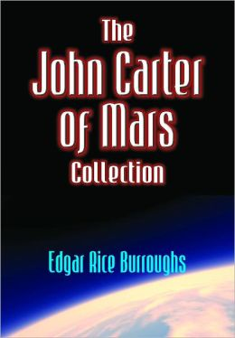 The John Carter of Mars Collection, 5 Complete Books