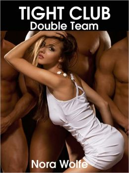 Tight Club: Double Team