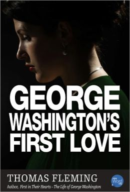George Washington's First Love