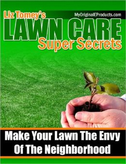 Lawn Care Super Secrets