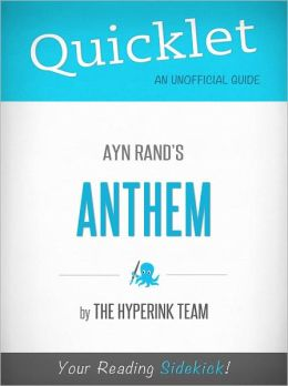 Quicklet On Ayn Rand's Anthem