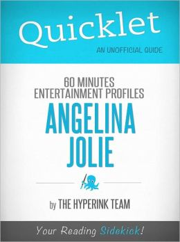 Quicklet On 60 Minutes Entertainment Profiles: Angelina Jolie