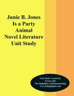 Junie B. Jones is a Party Animal Novel Unit Study
