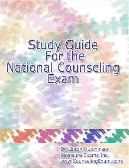 Study Guide for the NCE Counseling Exam