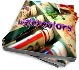 The Colorful Fun Facts About Watercolors -- Start Watercolor Painting as a Hobby Now!