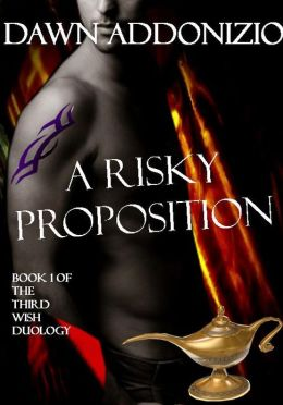 A Risky Proposition - Book 1 of 2 (A Magical Fantasy Romance - Try it Now for Only 99 Cents!)