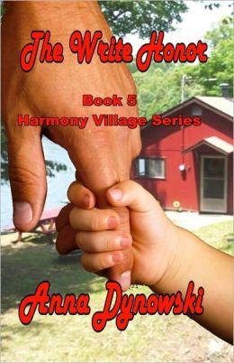 The Write Honor: Harmony Village Series, Vol 5