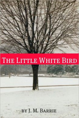 The Little White Bird (Annotated)