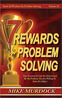 7 Rewards of Problem-Solving