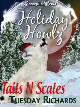 Holiday Howlz: Tails N Scales