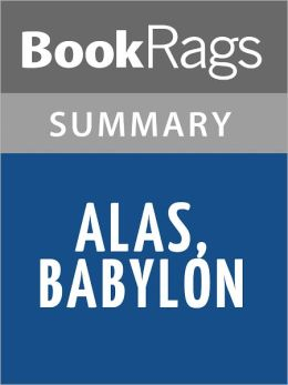 Alas, Babylon by Pat Frank l Summary & Study Guide