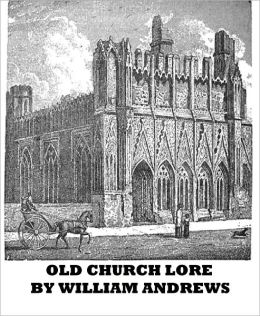 Old Church Lore(Illustrated)