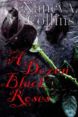 A Dozen Black Roses Revised Edition