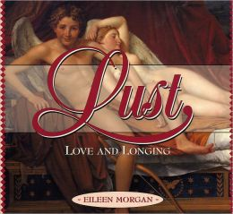 Lust, Love and Longing