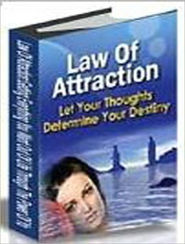 Law Of Attraction: Let your thoughts determine your destination