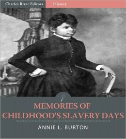 Memories of Childhood's Slavery Days (Illustrated)
