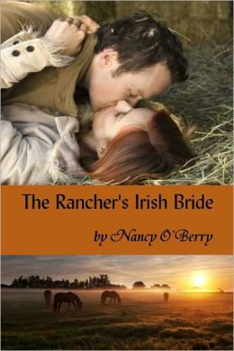 The Rancher's Irish Bride