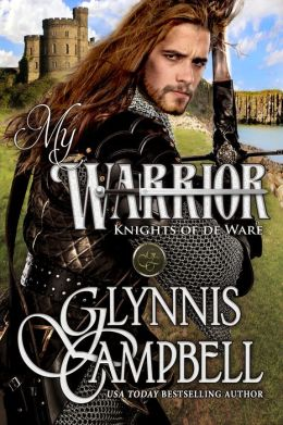 My Warrior (Knights of de Ware, Book 2)