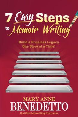 7 Easy Steps to Memoir Writing