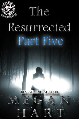 The Resurrected -- Part Five