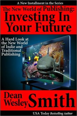 The New World of Publishing: Investing in Your Future