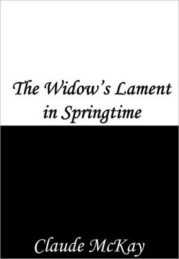 The Widow's Lament in Springtime